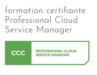 formation certifiante Professional Cloud Service Manager