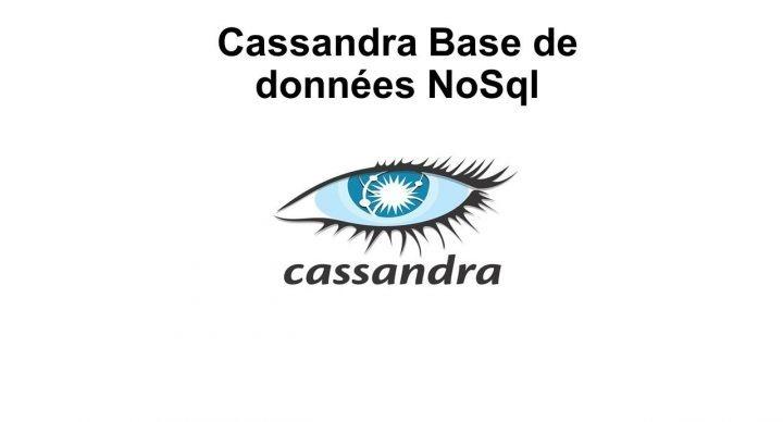 Cassandra Base de données NoSql