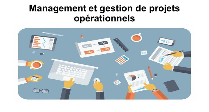Management et gestion de projets opérationnels