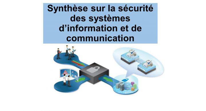 Synthèse sur la sécurité des systèmes d'information et de communication