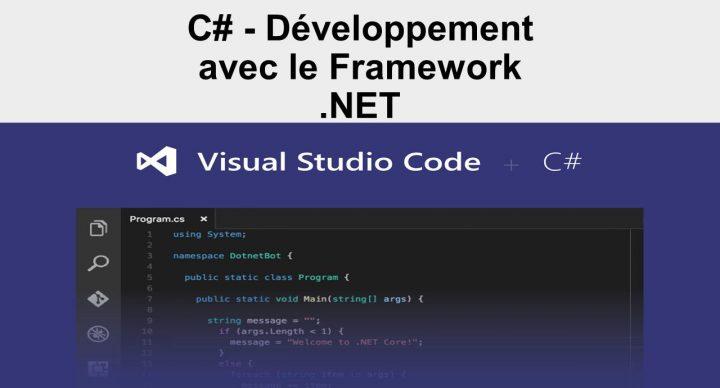 C# - Développement avec le Framework .NET