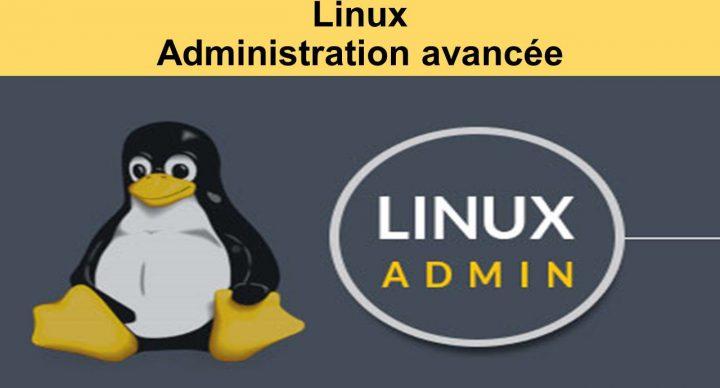 Linux - Administration avancée