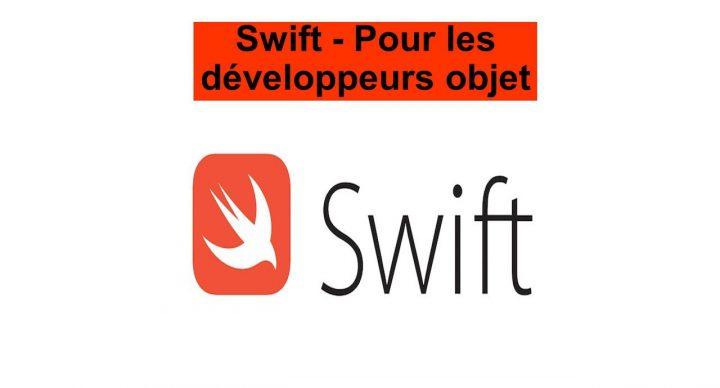 Swift - Pour les développeurs objet